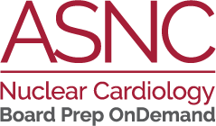 ASNC Nuclear Cardiology Board Review OnDemand - Nuclear
